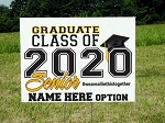 Yard Sign 24x18 Graduate Class of 2020 Senior